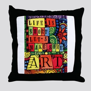 Let's Make Art! Quote for Artist Throw Pillow
