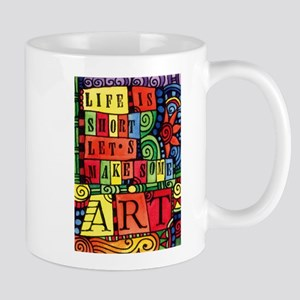 Let's Make Art! Quote for Artist Mugs