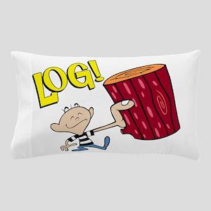 LOG! Pillow Case
