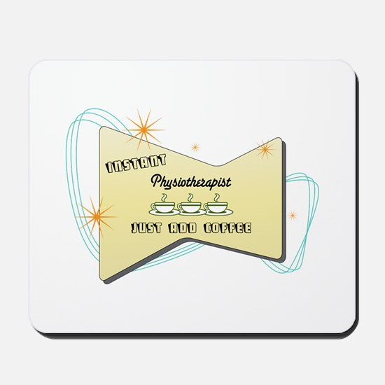 Instant Physiotherapist Mousepad