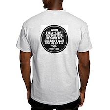 MWD STOP Light T-Shirt