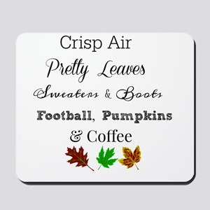 Fall quote Design Mousepad
