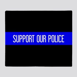 Police: Support Our Police & The Thi Throw Blanket