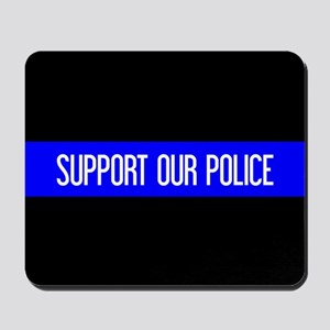 Police: Support Our Police & The Thin Bl Mousepad