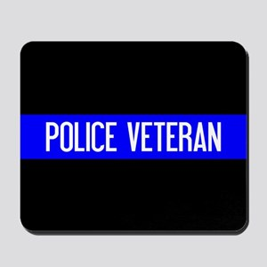 Police: Police Veteran & The Thin Blue L Mousepad