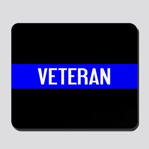 Police: Veteran & The Thin Blue Line Mousepad