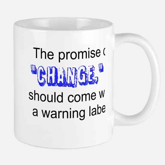 The Promise Of Change Mugs