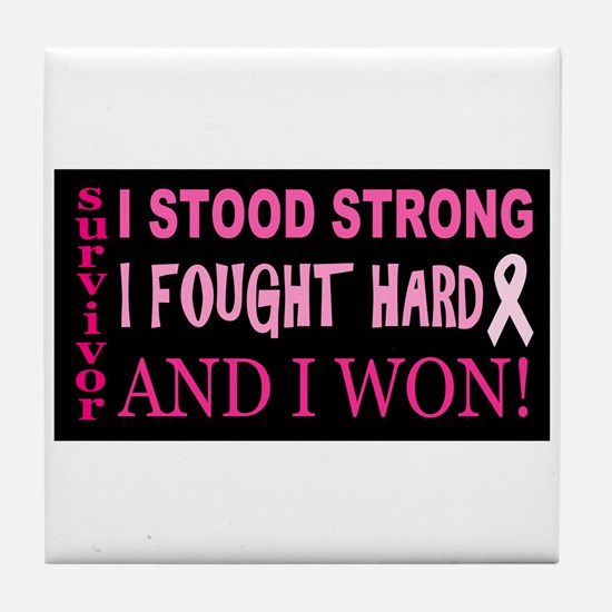I Stood Strong Tile Coaster