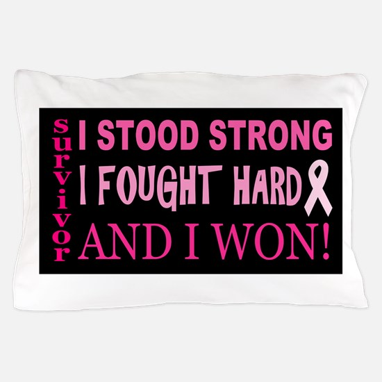 I Stood Strong Pillow Case