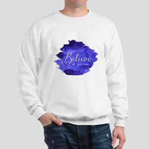 Believe You Can And You Will Blue and P Sweatshirt