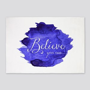 Believe You Can And You Will Blue a 5'x7'Area Rug