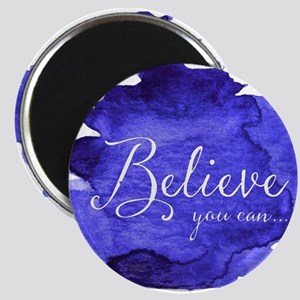 Believe You Can And You Will Blue and Purp Magnets