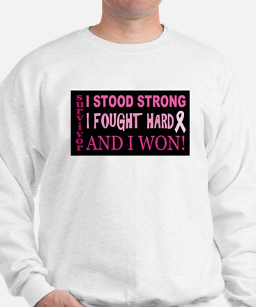 I Stood Strong Sweatshirt