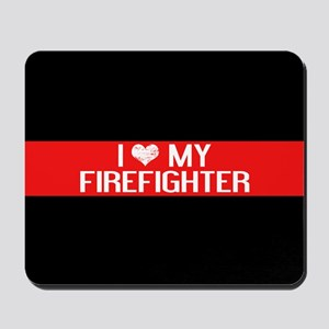 Firefighter: I Love My Firefighter (The Mousepad