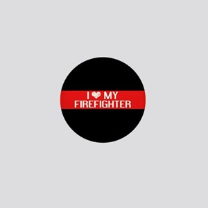 Firefighter: I Love My Firefighter (Th Mini Button