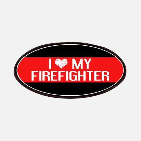 Firefighter: I Love My Firefighter (The Thin Patch