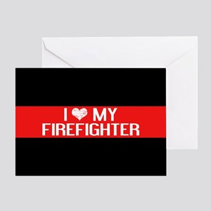 Firefighter: I Love My Firefighter ( Greeting Card