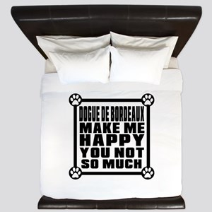 Dogue de Bordeaux Dog Make Me Happy King Duvet