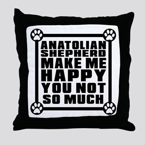 Anatolian Shepherd dog Dog Make Me Ha Throw Pillow