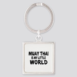 Muay Thai Is My Little World Square Keychain