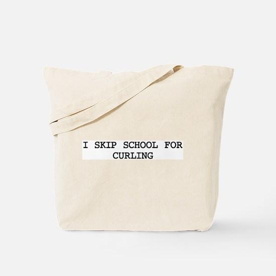 Skip school for CURLING Tote Bag