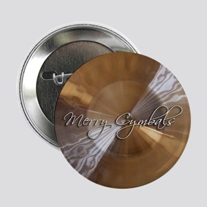 """merry cymbals 2.25"""" Button"""
