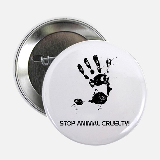 "Stop Animal Cruelty! 2.25"" Button (10 Pack)"