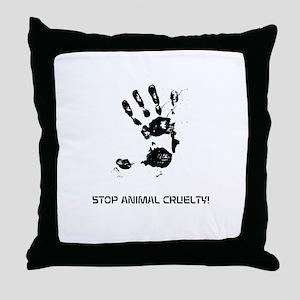 STOP ANIMAL CRUELTY! Throw Pillow