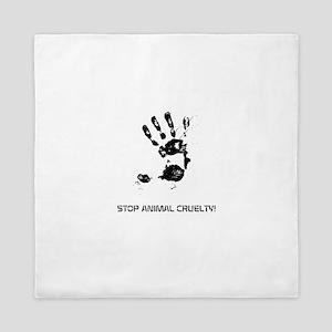 STOP ANIMAL CRUELTY! Queen Duvet