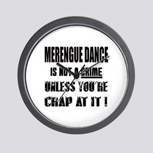 Merengue dance is not a crime Wall Clock