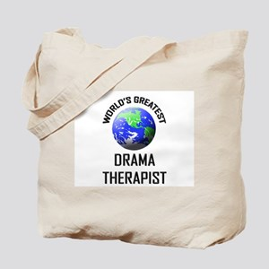 World's Greatest DRAMA THERAPIST Tote Bag