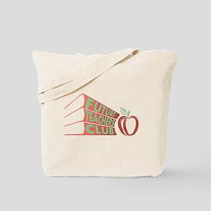 Future Teachers Club Tote Bag