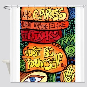 Who Cares What People Think? Shower Curtain