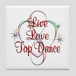 Live Love Tap Dance Tile Coaster