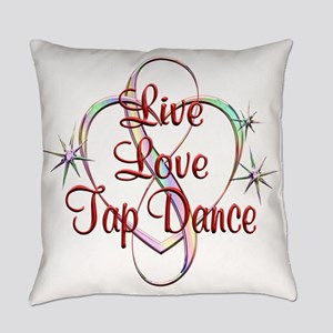 Live Love Tap Dance Everyday Pillow