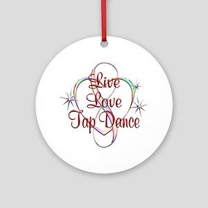Live Love Tap Dance Round Ornament