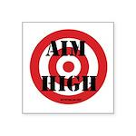 Aim High Sticker