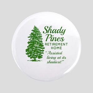 SHADY PINES Golden Girls Button