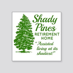 "SHADY PINES Golden Girls Square Sticker 3"" x 3"""