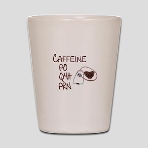 caffeine prescription Shot Glass