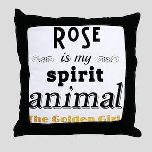 Rose is My Spirit Animal Throw Pillow