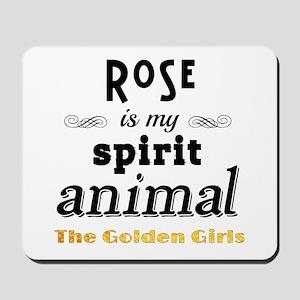 Rose is My Spirit Animal Mousepad
