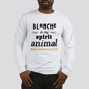 Blanche is My Spirit Animal GG Long Sleeve T-Shirt