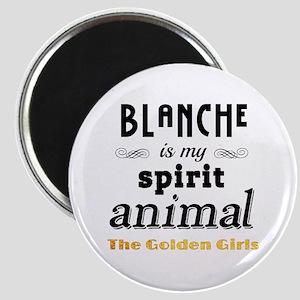 Blanche is My Spirit Animal GG Magnet