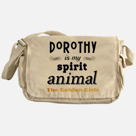 Dorothy is My Spirit Animal GG Messenger Bag