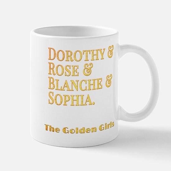 Dorothy Blanche Rose Sophia Mug