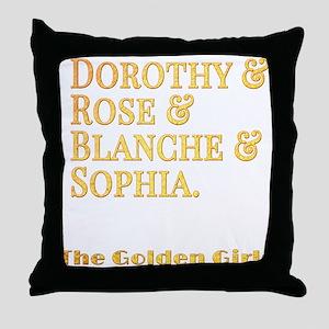 Dorothy Blanche Rose Sophia Throw Pillow
