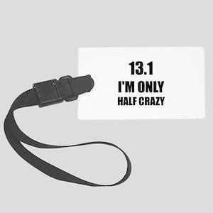 Half Marathon Crazy Luggage Tag
