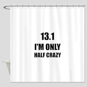 Half Marathon Crazy Shower Curtain