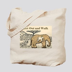 Get Out and Walk Elephant Tote Bag